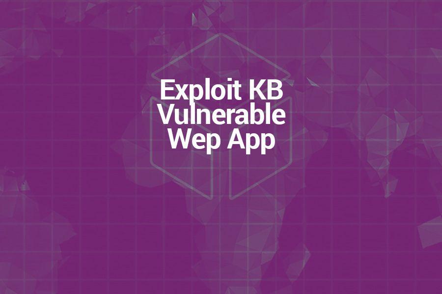 Cyber Ranges ExploitKB VulnerableWebApp Scenario