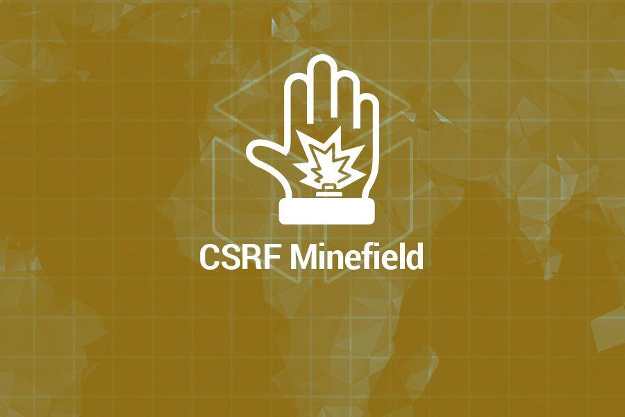 Cyber Ranges CSRF Minefield Scenario