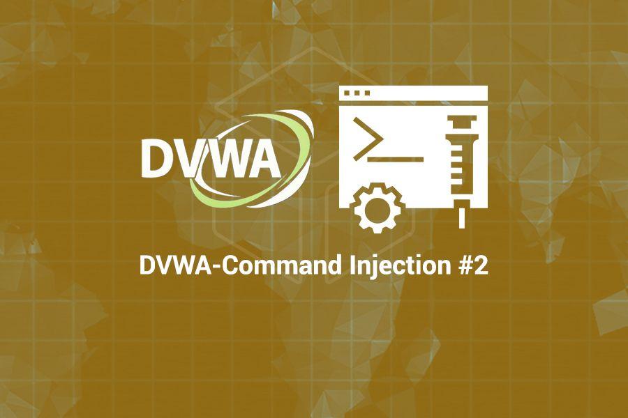 Cyber Ranges DVWA-Command Injection #2 Scenario