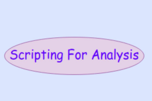 Scripting For Analysis