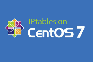 IPtables on CentOS 7