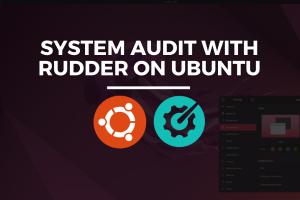 System Audit with Rudder on Ubuntu